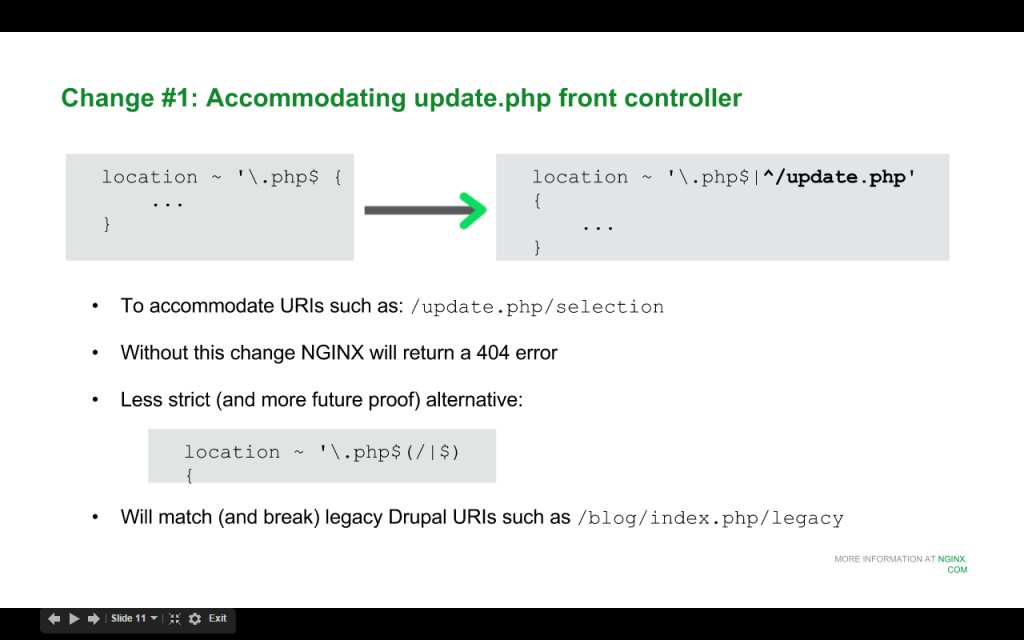 When upgrading to Drupal 8 for nginx, change the 'location' directive to accommodate URIs that start with /update.php [NGINX webinar about Drupal 8 performance, Jan 2016]