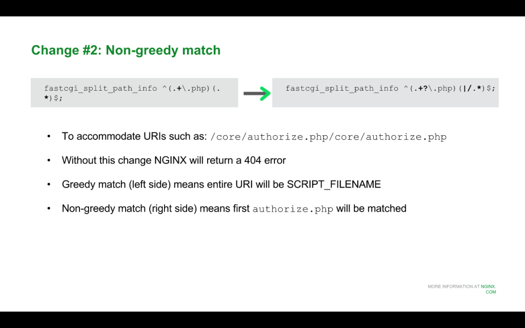 """When upgrading to Drupal 8 for nginx, change the regular expression in the 'fastcgi_split_path_info' directive to a """"non-greedy match"""" version [NGINX webinar about Drupal 8 performance, Jan 2016]"""