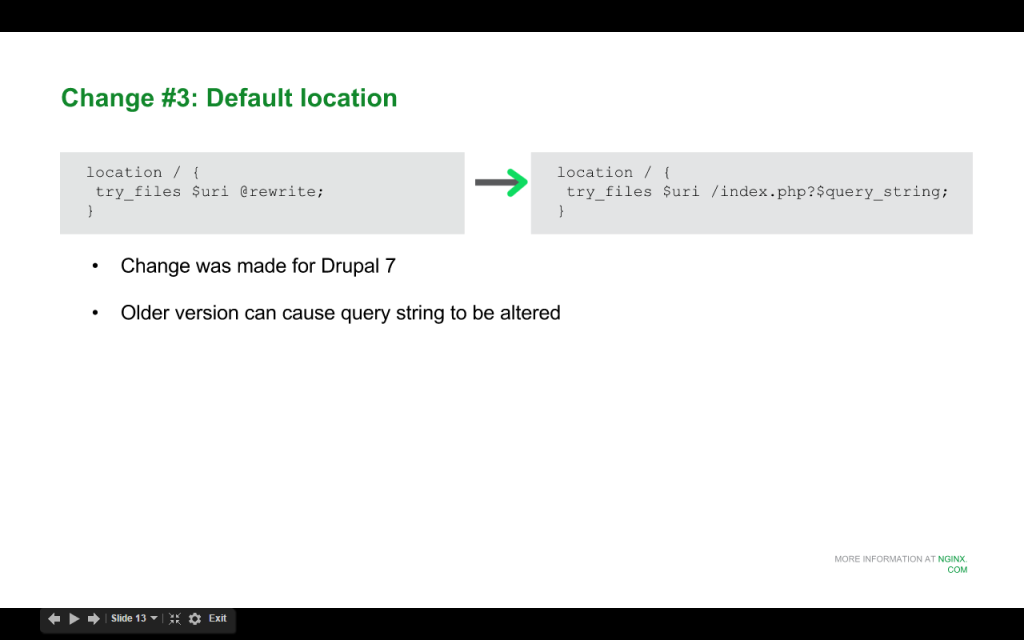When upgrading to Drupal 8 for nginx, change the final parameter to the 'try_files' directive from the @rewrite location to /index.php?$query_string [NGINX webinar about Drupal 8 performance, Jan 2016]