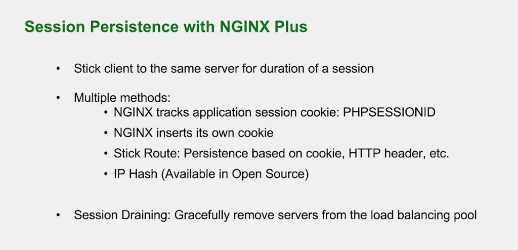 NGINX Plus for Drupal 8 provides three methods for session persistence and has a session-draining feature
