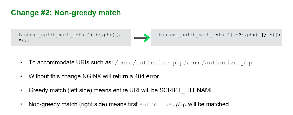 When upgrading to Drupal 8 for nginx, change the regular expression in the 'fastcgi_split_path_info' directive to a 'non-greedy match' version