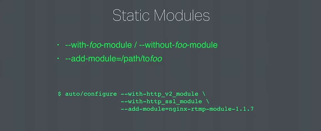 Static modules must be bundled in to the NGINX binary at compile time