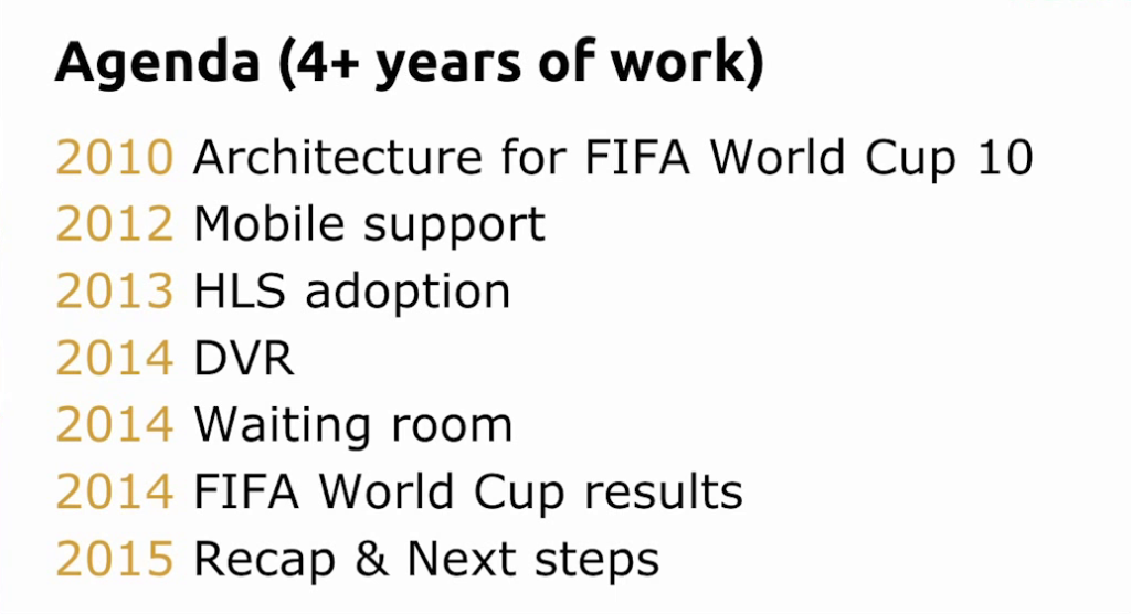 Agenda for presentation about Globo.com's live video streaming platform for FIFA World Cup 14 [nginx.conf2015]