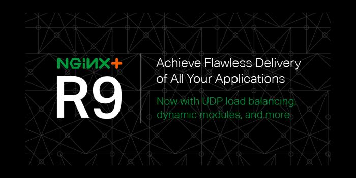 Announcing NGINX Plus R9