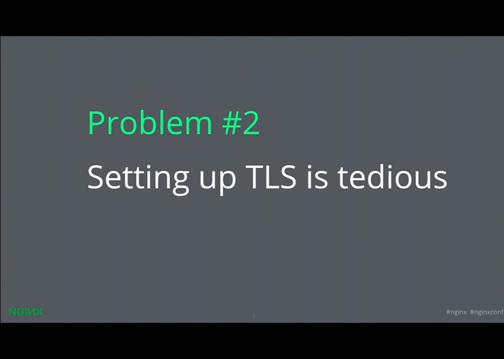 Setting up TLS is tedious, but Let's Encrypt makes setting up NGINX HTTPS and NGINX SSL much easier [presentation given by Yan Zhu and Peter Eckersley from the Electronic Frontier Foundation (EFF) at nginx.conf 2015]
