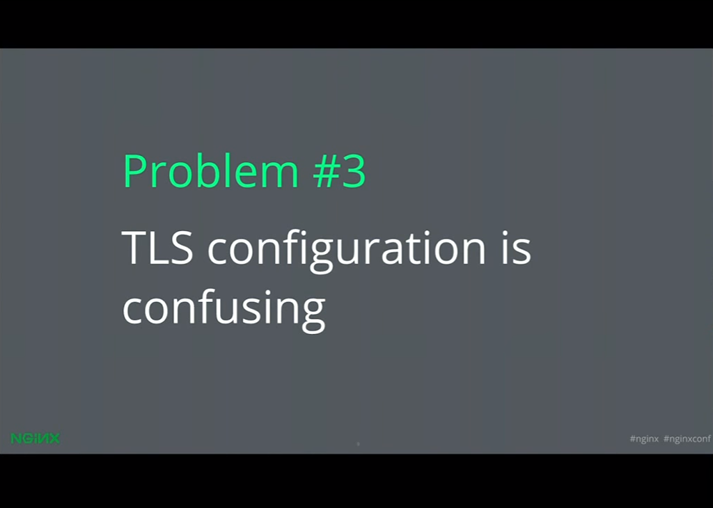 TLS configuration is confusing for getting NGINX HTTPS [presentation given by Yan Zhu and Peter Eckersley from the Electronic Frontier Foundation (EFF) at nginx.conf 2015]