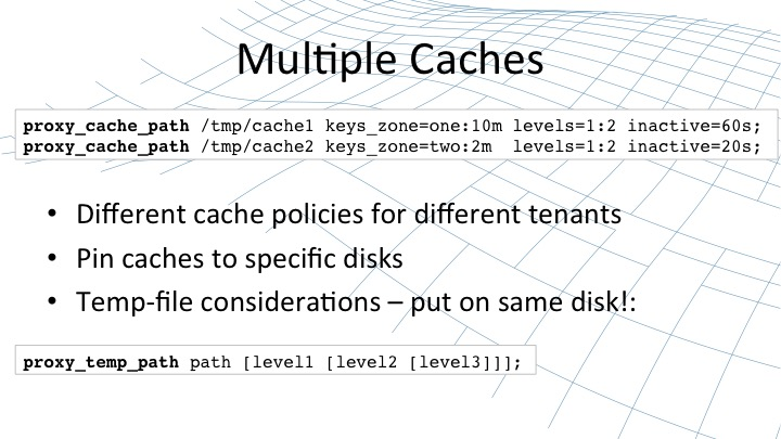 Setting up multiple caches with NGINX [webinar by Owen Garrett of NGINX]