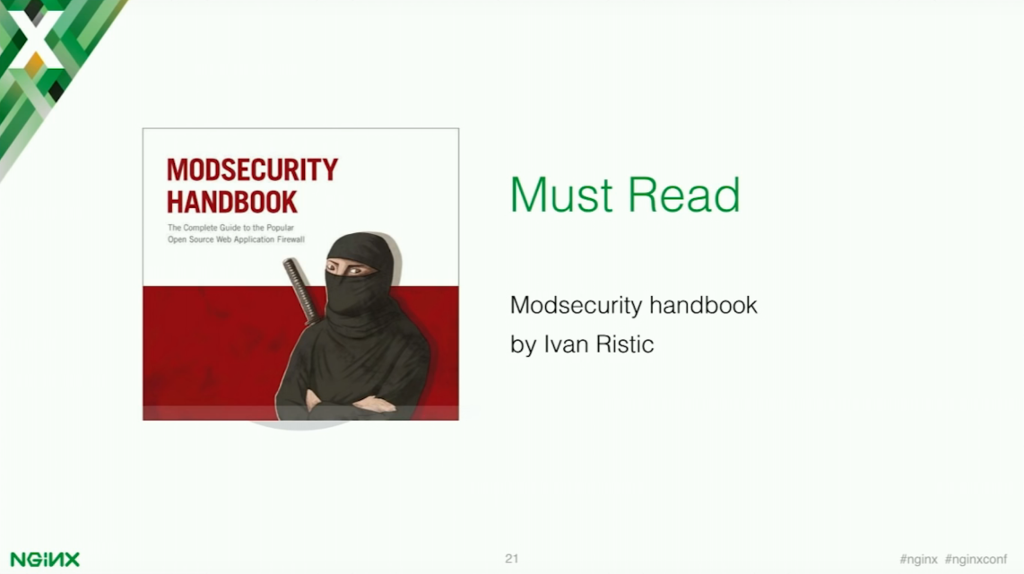 The ModSecurity Handbook gives valuable insights into what goes into application security [presentation by Stepan Ilyan, cofounder of Wallarm, at nginx.conf 2016]
