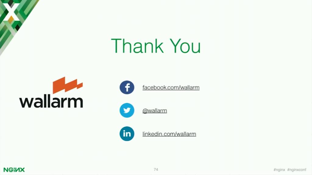 Thank you [presentation by Stepan Ilyan, cofounder of Wallarm, at nginx.conf 2016]