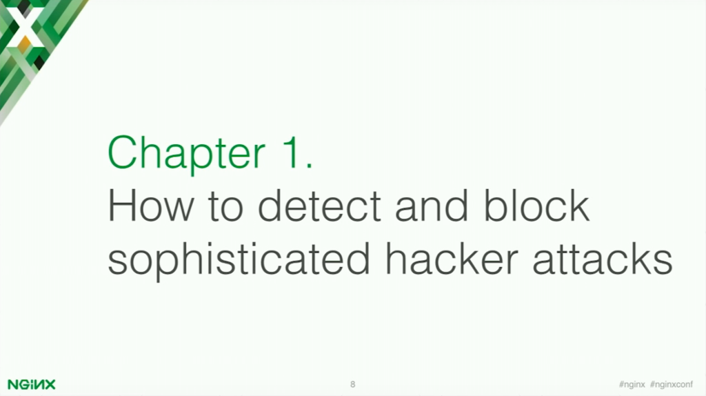 Chapter 1: how to detect and block sophisticated hacker attacks [presentation by Stepan Ilyan, cofounder of Wallarm, at nginx.conf 2016]