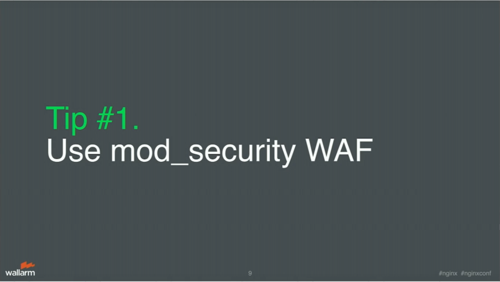 ModSecurity web application firewall for blocking application security threats [presentation by Stepan Ilyan, cofounder of Wallarm, at nginx.conf 2016]