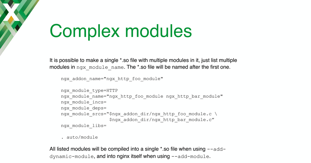 You can build 'complex'; dynamic modules for NGINX that combine multiple modules into a single .so file