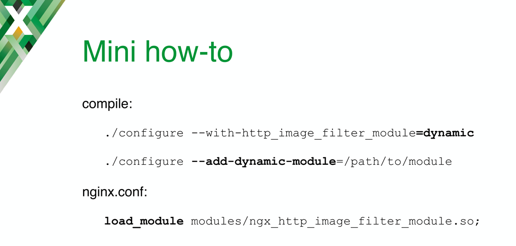 Slide summarizing how to compile dynamic modules: with the '=dynamic' flag for standard modules or the '--add-dynamic-module' option for third-party modules; also add the load_module directive in the NGINX configuration
