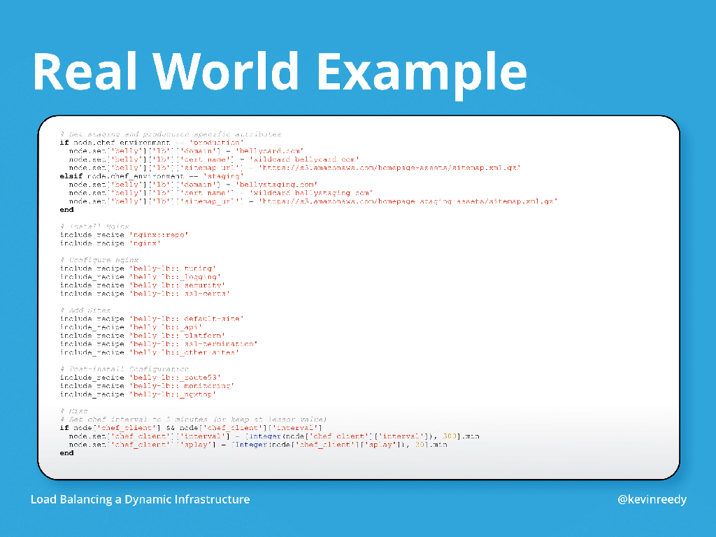 Real world example slide of how complicated Chef recipes can get [presentation by Kevin Reedy of Belly Card at nginx.conf 2014]