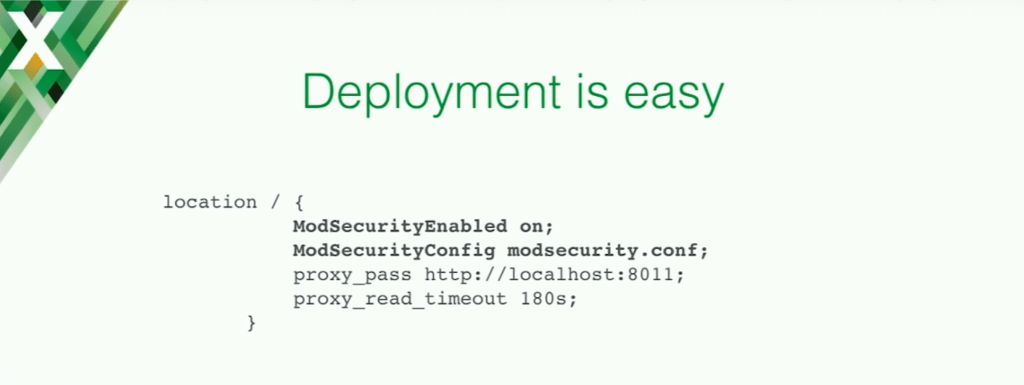 Deploying ModSecurity in the NGINX configuration is easy