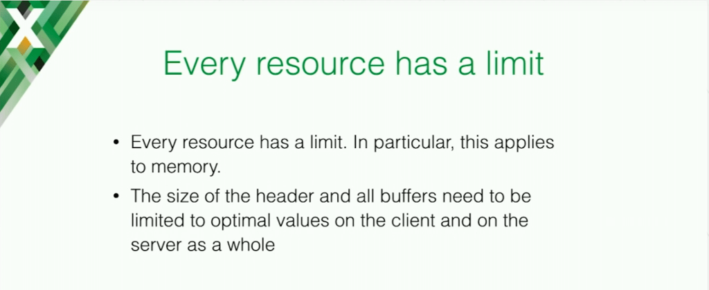 Every resource is limited, especially memory; hence the need to limit buffer sizes