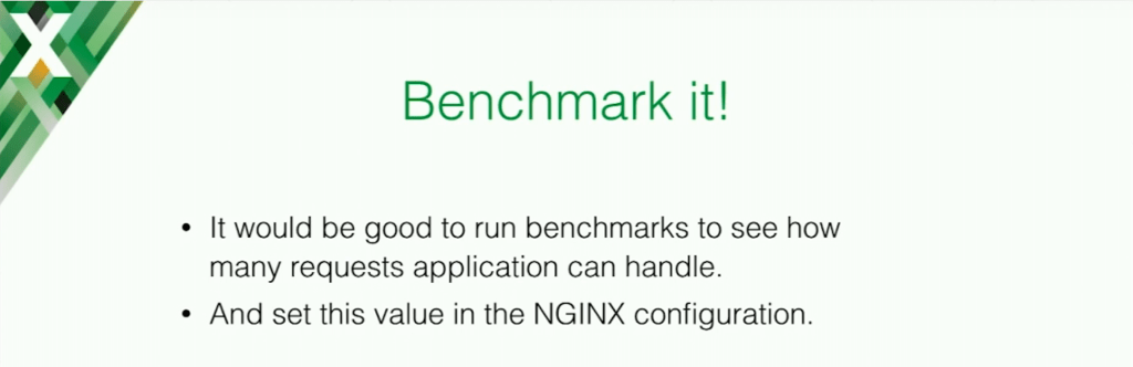It is a good idea to benchmark your application