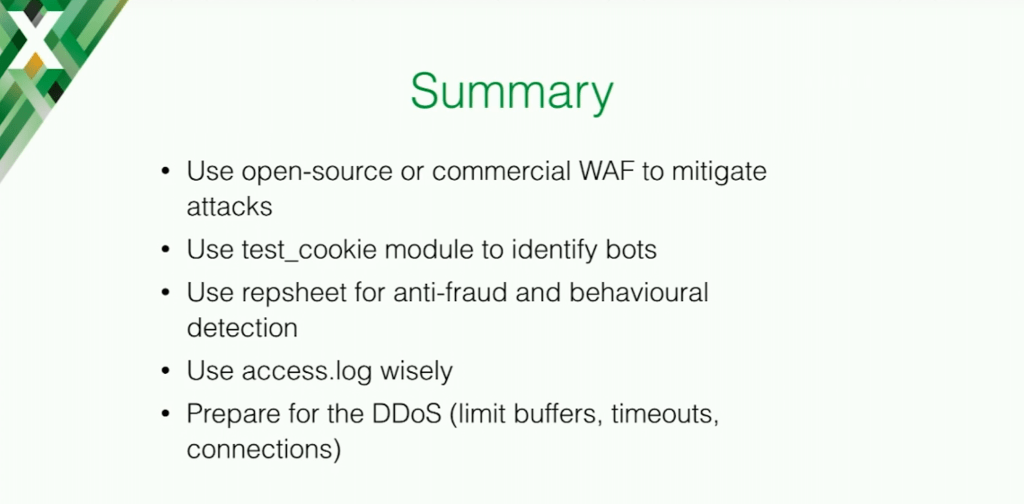 The summary for application security is to implement an open source or commercial web application firewall, use the test_cookie module, use the Repsheet module, use the access log, and prepare for DDoS and bots