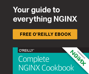 Free O'Reilly Ebook - The Complete NGINX Cookbook