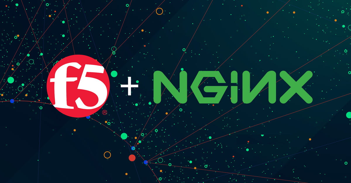 NGINX to Join F5: Proud to Finish One Chapter and Excited to