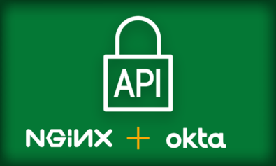 Achieving Comprehensive API Security with NGINX & Okta