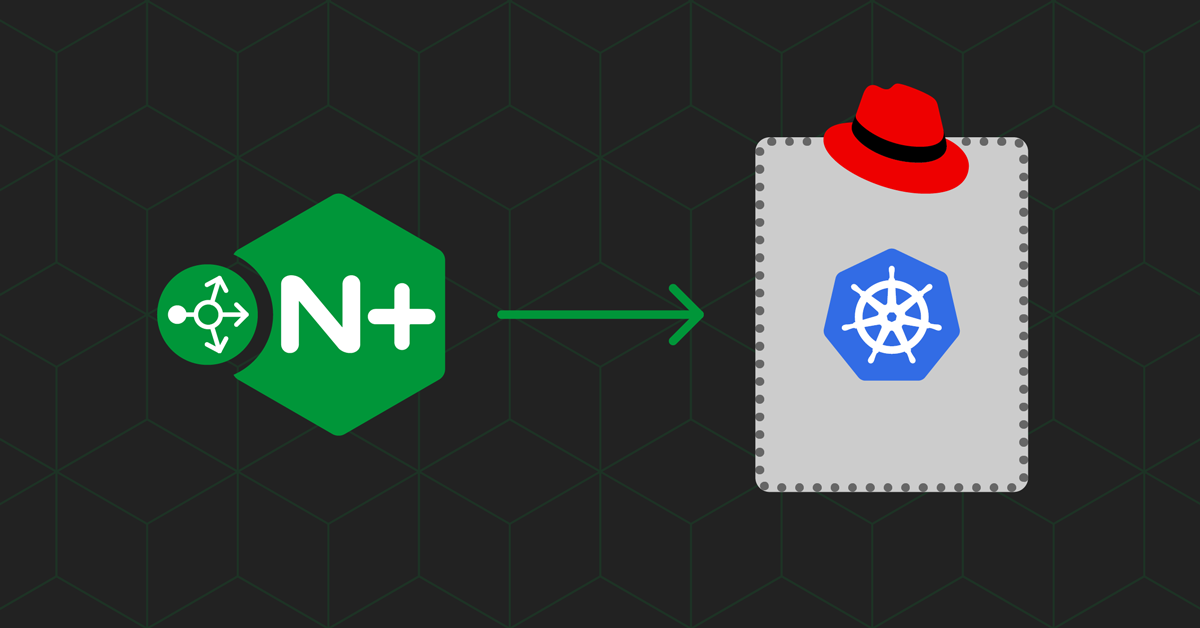 Configuring NGINX Plus as an External Load Balancer for Red Hat OCP and Kubernetes